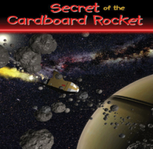 Secrets of the Cardboard Rocket
